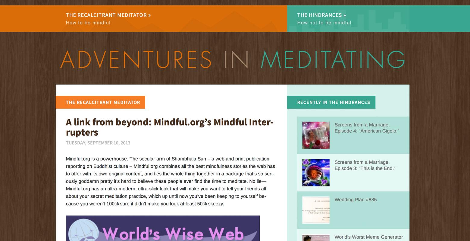 Adventures in Meditating